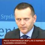 Pogledajte snimak pres konferencije MUP-a RS o napadu na novinara Vladimira Kovačevića (VIDEO)
