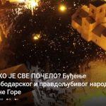 Nacionalist: Buđenje slobodarskog i pravdoljubivog naroda Crne Gore